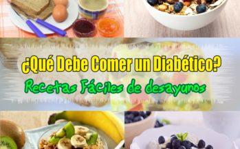 Que Debe Comer un Diabetico – Comida para Diabeticos Recetas Faciles